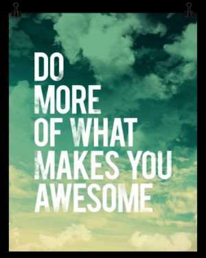 Inspiring Quote About Being Awesome