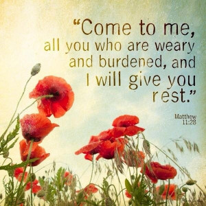 The Lord will give you rest.