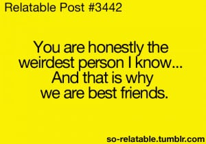 people quote quotes weird person friends best Friendship friend relate ...