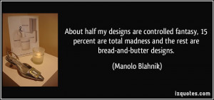 More Manolo Blahnik Quotes