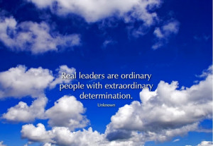 Real Leaders Motivational Quote