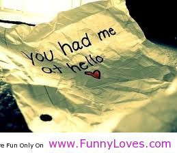 Hello pictures and quotes | You had me at hello, funny hello quotes ...
