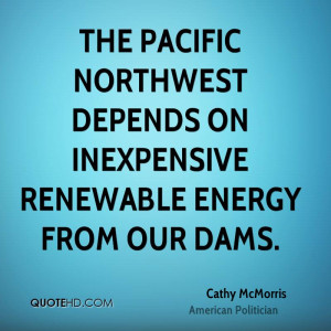 The Pacific Northwest depends on inexpensive renewable energy from our ...
