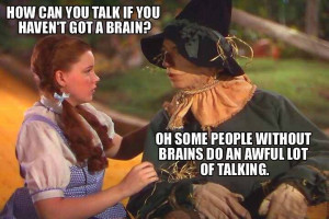 Ha ha funny! :) love the Wizard of Oz!