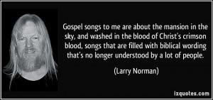 More Larry Norman Quotes
