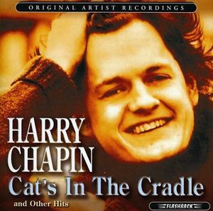Harry Chapin Cats In The Cradle Other Hits CD New