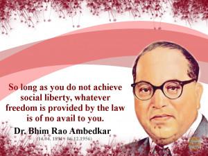 Dr B. R. Ambedkar Photos & Quotes