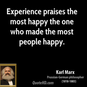 Karl Marx Experience Quotes