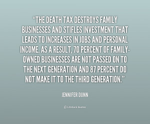 File Name : quote-Jennifer-Dunn-the-death-tax-destroys-family ...