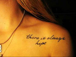 tattoo-quotes-there is always hope