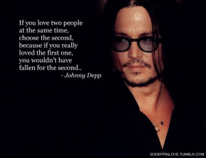 depp #if you love two people at the same time #johnny depp quotes ...