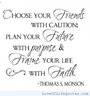 related posts choose your friends with caution choose happiness choose ...