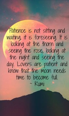 ... rumi # love # quotes more rumi love quotes inspiration patience rumi