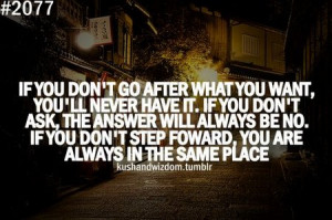 Inspirational Quotes – If You Don't Go After What You Want