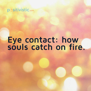 Quotes About Eyes And Smile Quote on Eye Contact Quote