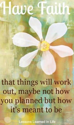 Have faith quote Faith quotes ♥   KeepSmiling   BeStayFaithful