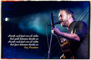 Cry Freedom ~ Dave Matthews Band