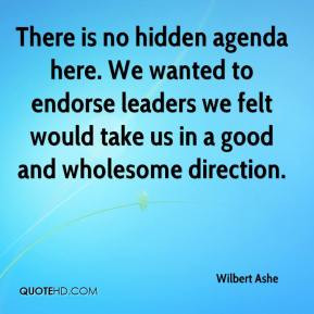 ... -ashe-quote-there-is-no-hidden-agenda-here-we-wanted-to-endorse.jpg