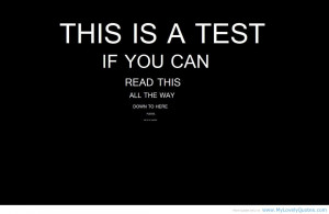 This is a test – Quote for nutty fun