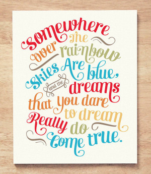 Design Quote: Somewhere Over the Rainbow | Love Chic Living