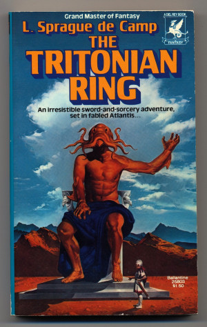 The Tritonian Ring by L. Sprague de Camp, Del Rey Ballantine paperback ...