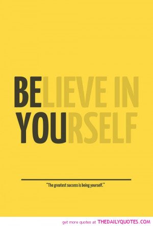 for forums: [url=http://www.imagesbuddy.com/believe-in-yourself-quote ...
