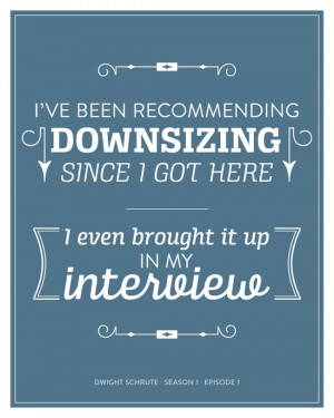 The Office Dwight Schrute Quote Season 1 Episode 1 - Downsizing - Blue ...