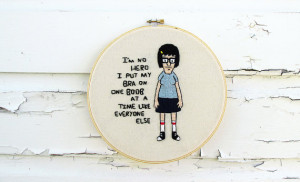 Bob's Burgers Embroidery | Tina Belcher Quote | Custom Order | 8 Inch ...