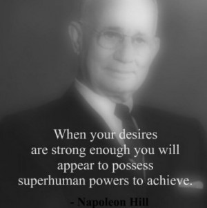 napoleon hill quotes sayings wisdom desire best cute 3 Lessons Learned ...