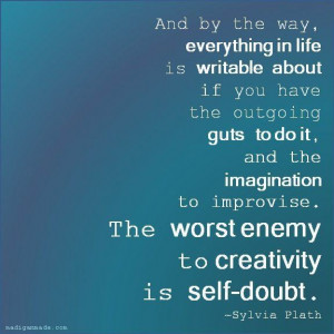 Worst enemy: self-doubt