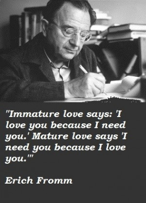 Love quote - Erich Fromm