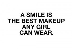 Smart quotes and sayings about smile girl makeup