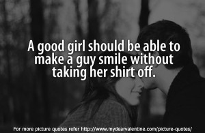 Sweet love quotes - A good girl