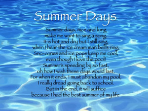 This poem About The summer Is