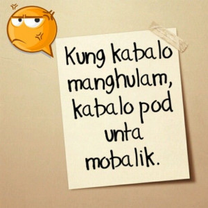 bisaya # quotes # annoying
