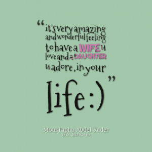 Quotes Picture: it's very amazing and wonderful feeling to have a wife ...