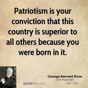 george-bernard-shaw-patriotism-quotes-patriotism-is-your-conviction ...