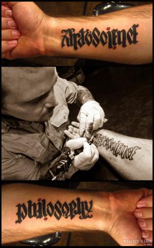 Philosophy Tattoos Philosophy forearm tattoo.
