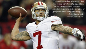 Colin Kaepernick motivational inspirational love life quotes sayings ...