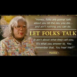 else play Madea as I heard he is doing.....there is only one Madea ...