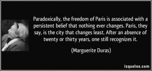 Paradoxically, the freedom of Paris is associated with a persistent ...