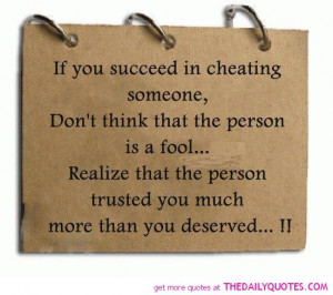 Cheating Break Up Quotes If you succeed in cheating