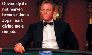 Putting Archer Quotes On James Bond Images…Pure Genius!