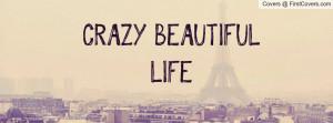 crazy_beautiful_life-37113.jpg?i