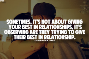 giving your best in relationship, it's observing are they trying to ...