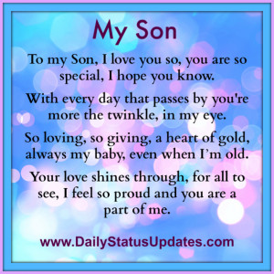 my son to my son i love you so you are so special i hope you know with