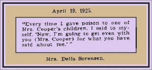 mother-in-law, was poisoned. Sorenson then went after her own family ...