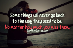 ... sad #miss old times #missing someone #quote #Relationship Quotes