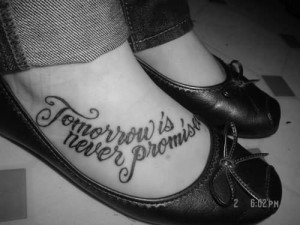 Quotes Tattoo On Lady Foot