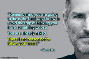 """Inspirational Quote: """"Remembering you are going to die is the best ..."""